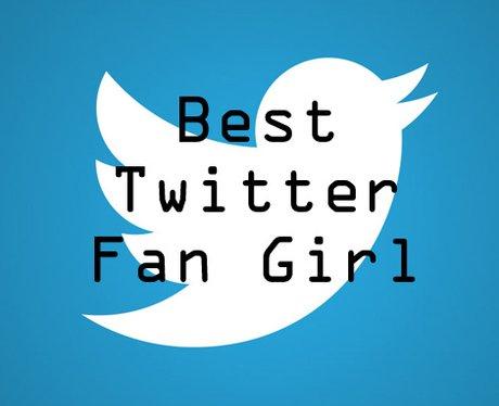 Best Twitter Fan Girl