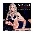 Shakira and Rihanna 'Can't Remember To Forget You